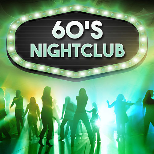 60's Nightclub de Various Artists