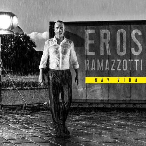 Hay Vida by Eros Ramazzotti