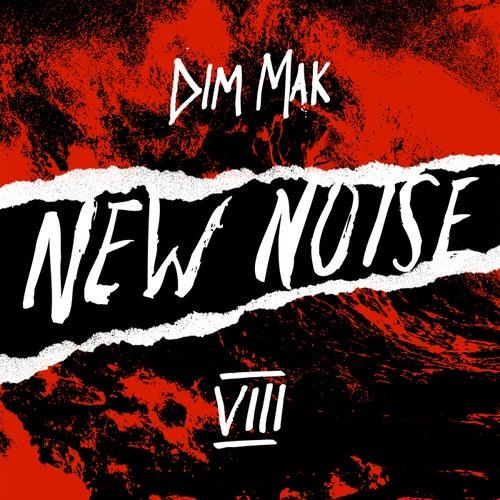 Dim Mak Presents New Noise, Vol. 8 von Various Artists