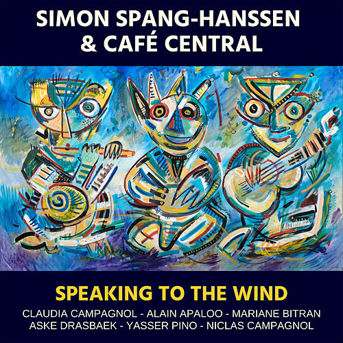 Speaking to the Wind by Simon Spang-Hanssen