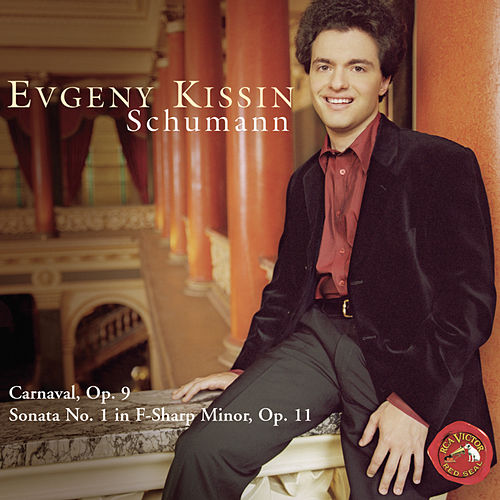 Schumann by Evgeny Kissin