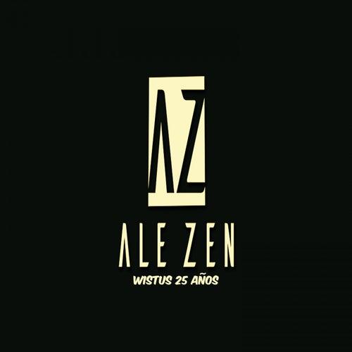 Wistus 25 Años de Ale Zen
