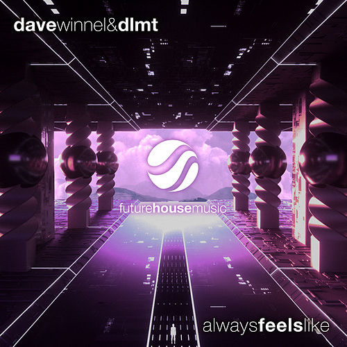 Always Feels Like by Dave Winnel