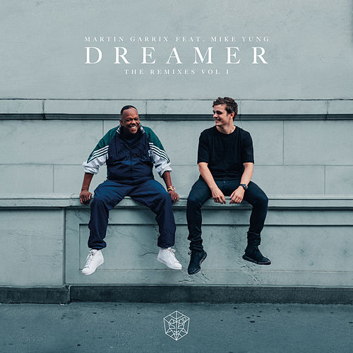Dreamer (Remixes Vol. 1) von Martin Garrix