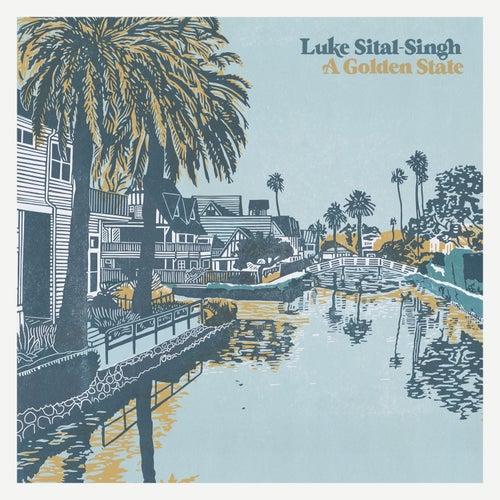 A Golden State by Luke Sital-Singh