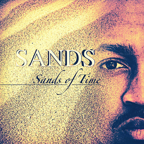 Sands Of Time by The Sands