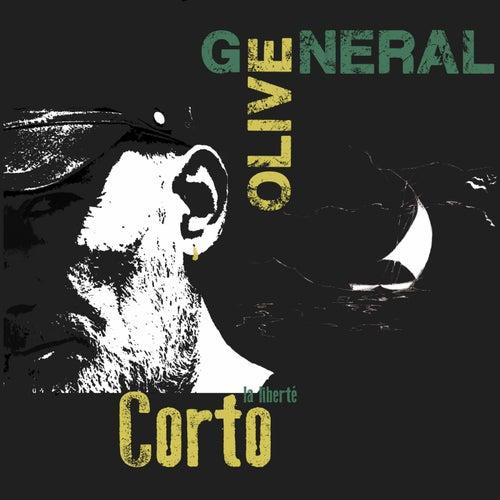Corto (La liberté) de Général Olive
