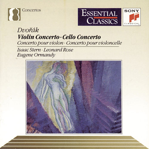 Dvorák: Violin Concerto in A Minor & Cello Concerto in B Minor by Eugene Ormandy