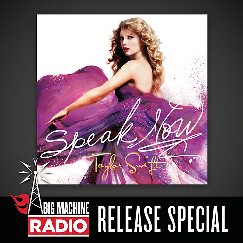 Speak Now (Big Machine Radio Release Special) de Taylor Swift