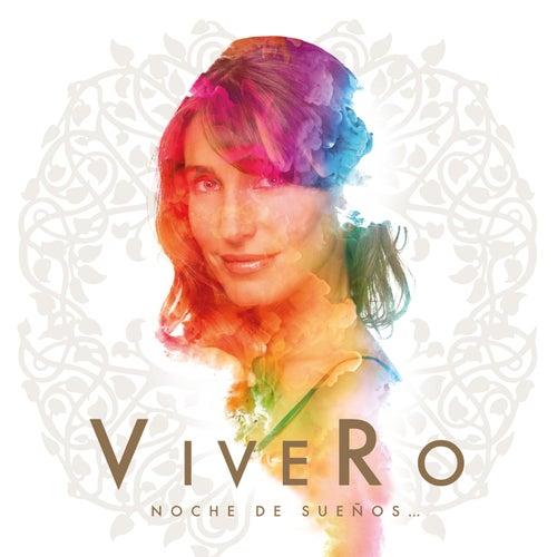 ViveRo - Noche de Sueños (En Vivo) von Vivero