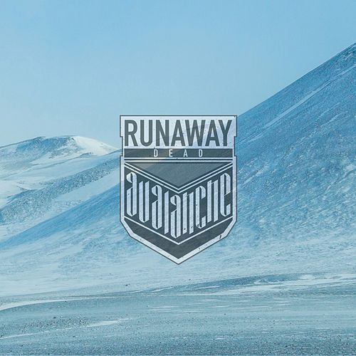 Avalanche by Runaway Dead