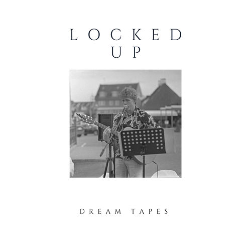 Dream Tapes: Locked Up by Cornelius