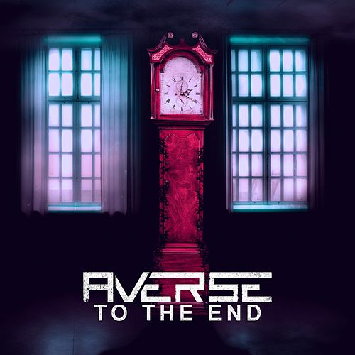 Averse to the End von Averse to the End