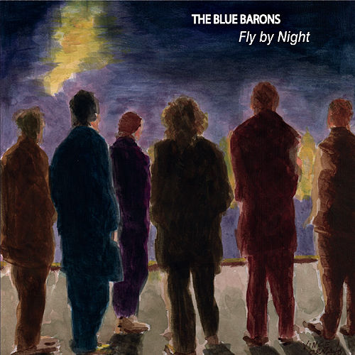 Fly by Night by The Blue Barons