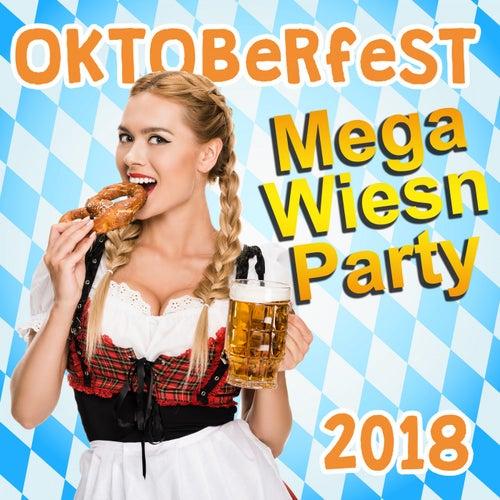 Oktoberfest Mega Wiesn Party 2018 by Various Artists