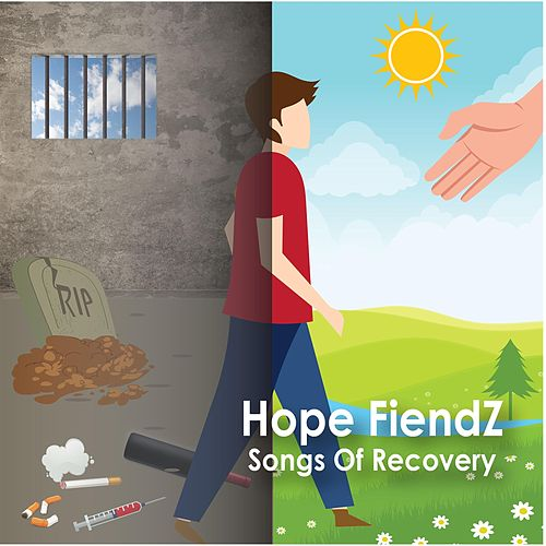 Hope Fiendz (Songs of Recovery) by Various Artists