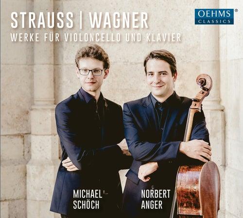 R. Strauss & Wagner: Werke für Violoncello und Klavier by Norbert Anger