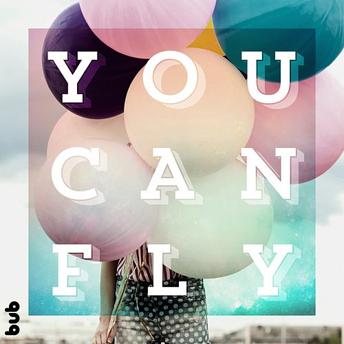 You Can Fly by Various Artists