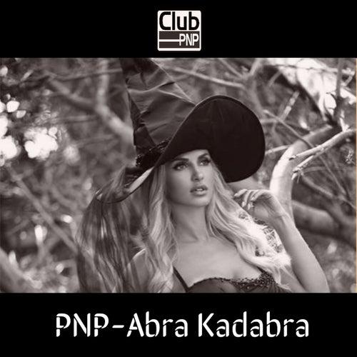 Abra Kadabra von P.N.P.: Da Pimp & Da Playa