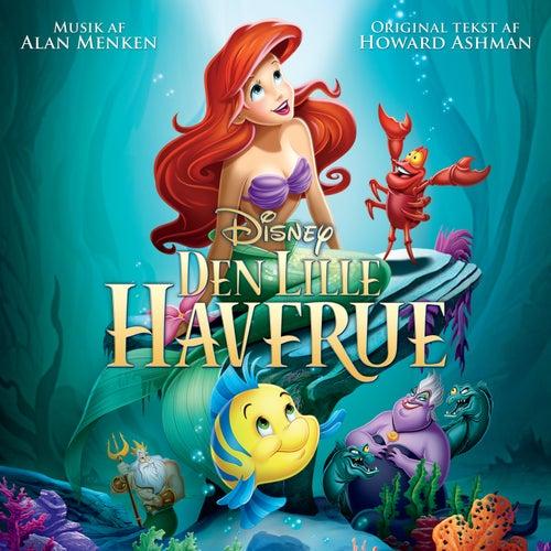 Den Lille Havfrue (Originalt Dansk Soundtrack) by Various Artists