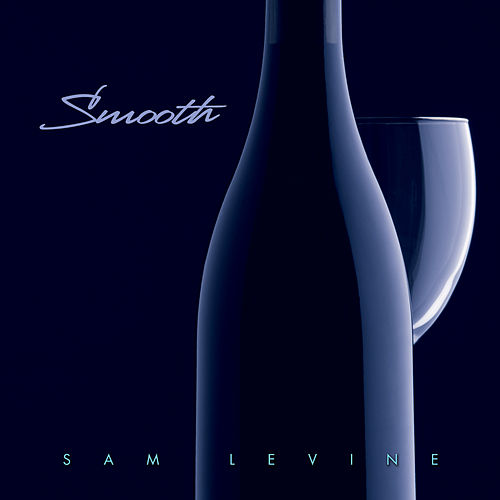 Smooth de Sam Levine
