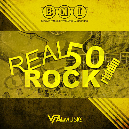 Real Rock 50 Riddim by Various Artists