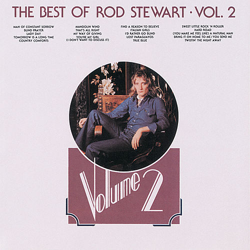 The Best Of Rod Stewart (Vol.2) by Rod Stewart