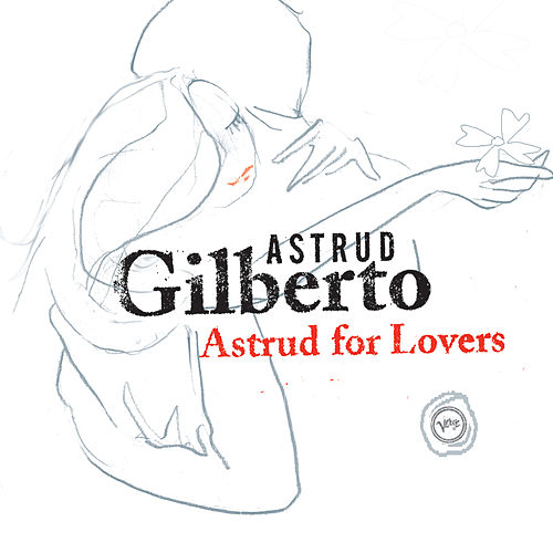 Astrud For Lovers by Stan Getz