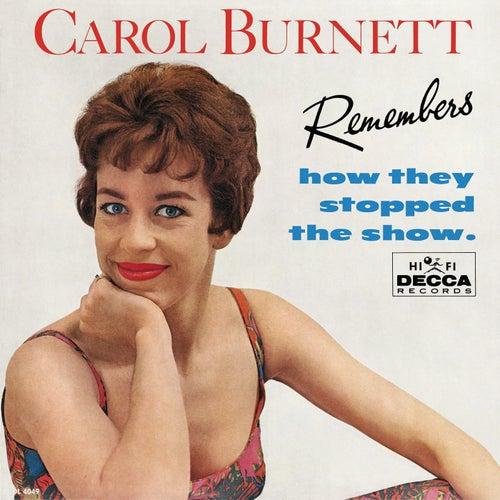 Carol Burnett Remembers How They Stopped The Show by Carol Burnett