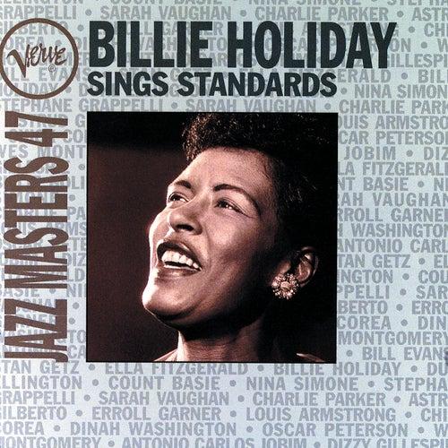 Jazz Masters 47: Billie Holiday Sings Standards von Billie Holiday