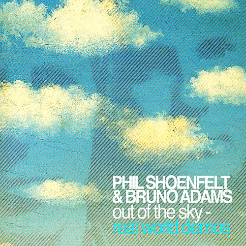 Out of the Sky - Real World Demos by Phil Shoenfelt