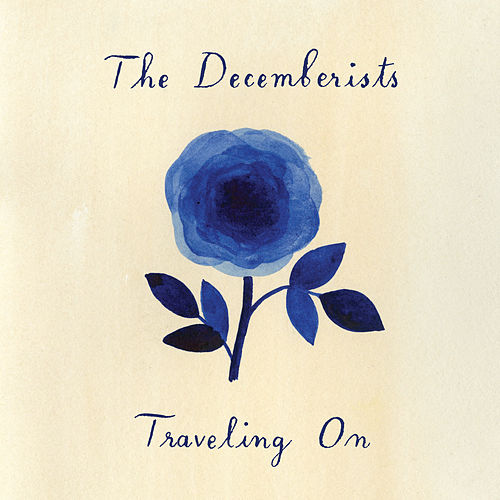 Traveling On de The Decemberists