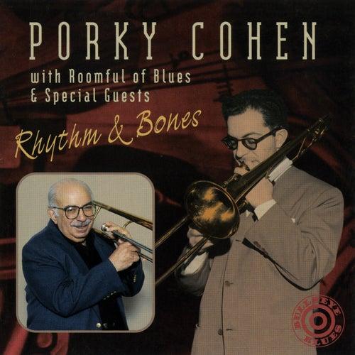 Rhythm & Bones by Porky Cohen