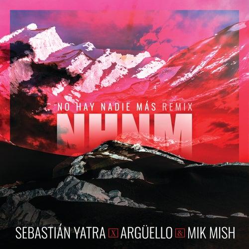 No Hay Nadie Más (Remix) de Sebastián Yatra