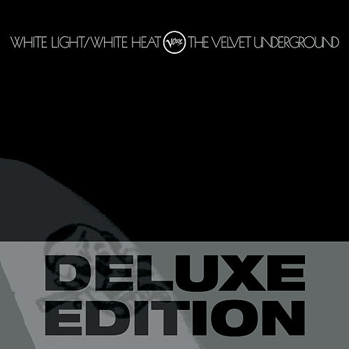 White Light / White Heat by The Velvet Underground