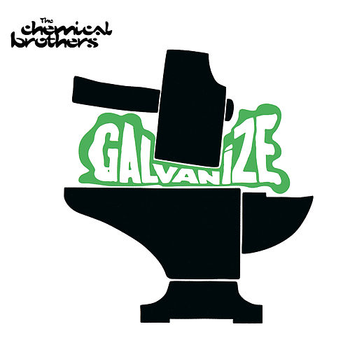 Galvanize de The Chemical Brothers