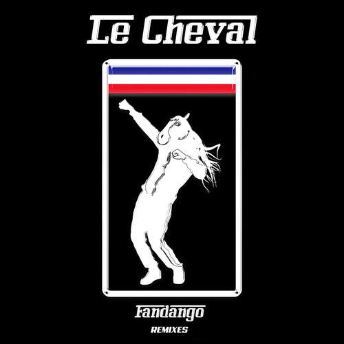 Fandango (Remix) de Le Cheval