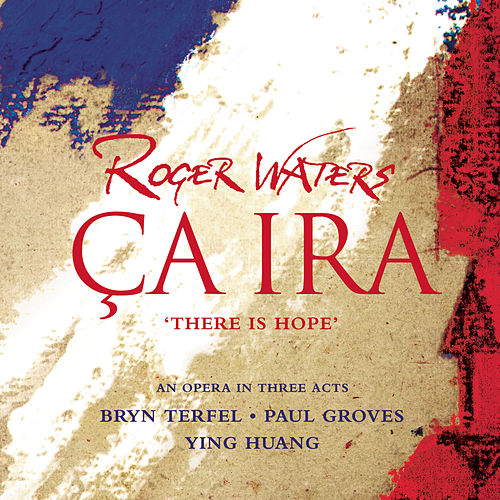 Ca ira [CD Version] de Roger Waters