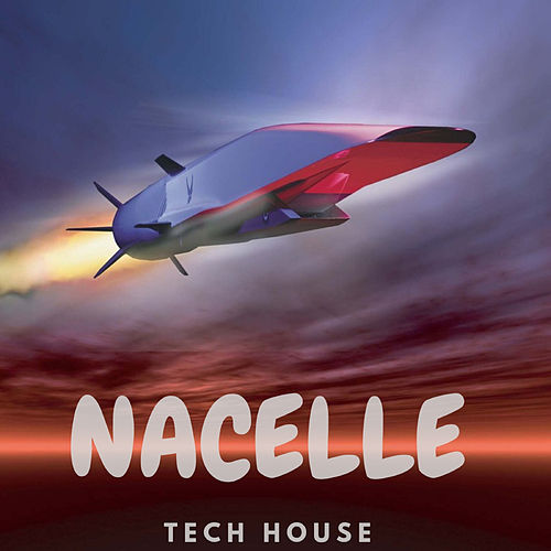 Nacelle Tech House de Dj Regard