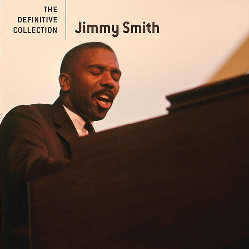 The Definitive Collection de Jimmy Smith