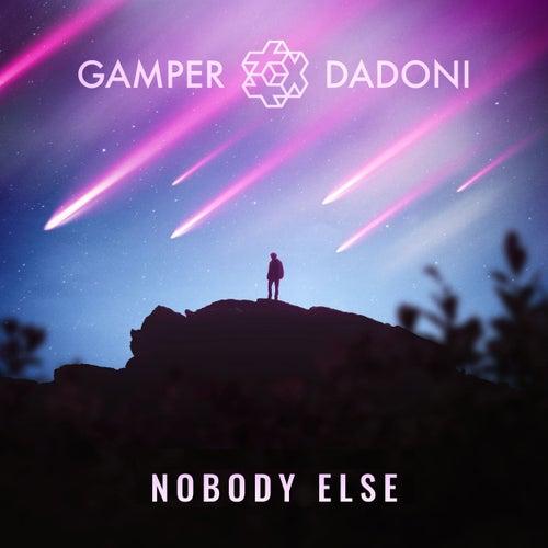 Nobody Else von GAMPER & DADONI
