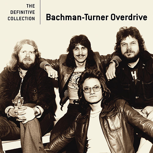 The Definitive Collection by Bachman-Turner Overdrive
