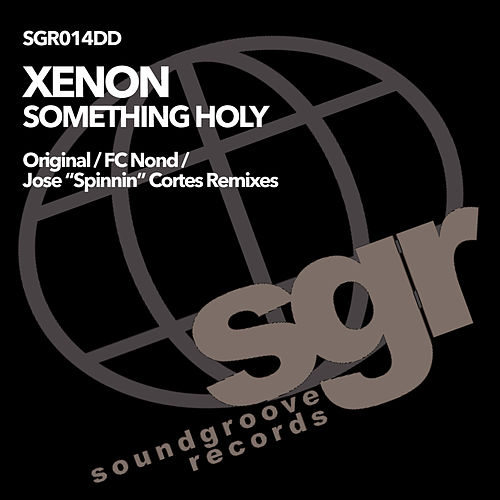 Something Holy von Xenon