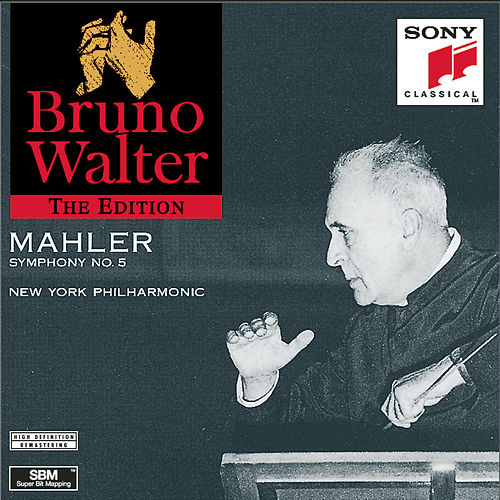 Mahler: Symphony No. 5 in C-Sharp Minor by Bruno Walter