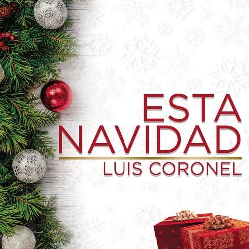 Esta Navidad de Luis Coronel