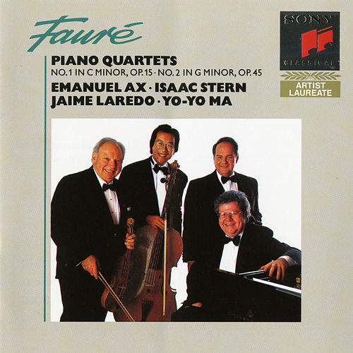 Fauré: Piano Quartets Nos. 1 & 2 by Yo-Yo Ma