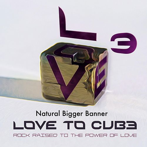 Natural Bigger Banner by Love to Cube
