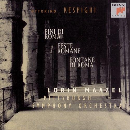 Respighi: Pini di Roma, Fontane di Roma & Feste romane by Lorin Maazel