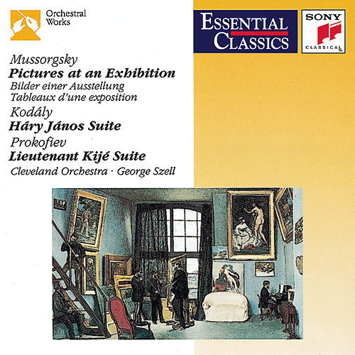Mussorgsky: Pictures at an Exhibition; Kodály: Hary János Suite; Prokofiev: Lieutenant Kijé Suite by George Szell