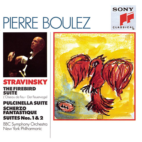 Stravinsky: The Firebird Suite; Pulcinella Suite; Scherzo Fantastique; Suites Nos. 1 & 2 by Pierre Boulez
